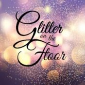 Glitter on the Floor